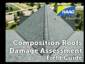 Composition Roofs Damage Assessment Field Guide