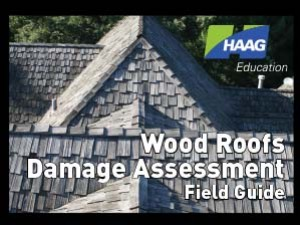 Wood Roofs Damage Assessment Field Guide